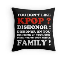 DISHONOR ON YOU! - BLACK Throw Pillow