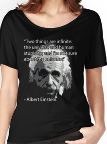 Einstein Quote Tee! Women's Relaxed Fit T-Shirt