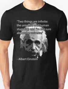 Einstein Quote Tee! Unisex T-Shirt