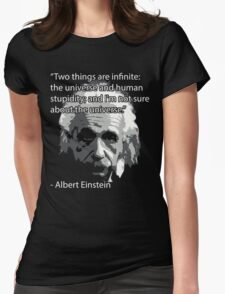 Einstein Quote Tee! Womens Fitted T-Shirt