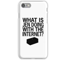 What Is Jen Doing With The Internet?! iPhone Case/Skin