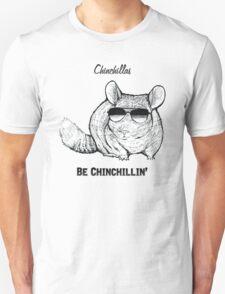 Chinchillas be Chinchillin' T-Shirt