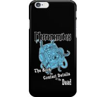 Necronomidex - The Book of the Contact Details of the Dead - T-shirts etc. iPhone Case/Skin