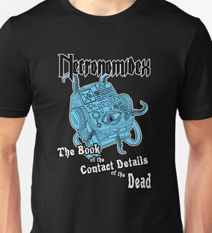 Necronomidex - The Book of the Contact Details of the Dead - T-shirts etc. Unisex T-Shirt