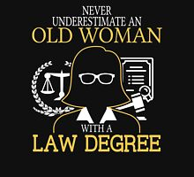 Never Underestimate An Old Woman With A Law Degree Women's Fitted V-Neck T-Shirt