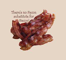 No Facon Bacon! Unisex T-Shirt