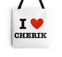 I Love Cherik Tote Bag