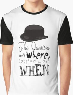 The question isn't where Constable, but when. Graphic T-Shirt