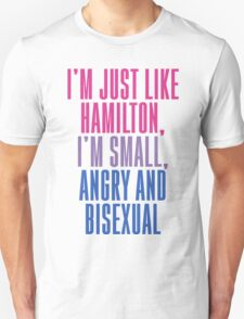 Hamilton: Small, Angry & Bisexal T-Shirt