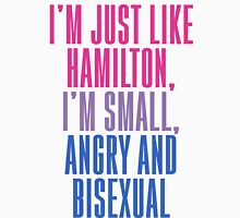 Hamilton: Small, Angry & Bisexal Unisex T-Shirt