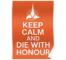 Star Trek - Keep Calm and Die With Honour (Klingon) Poster