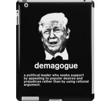 Trump: Demagogue iPad Case/Skin