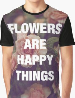 P.G. Wodehouse — Flowers Are Happy Things Graphic T-Shirt