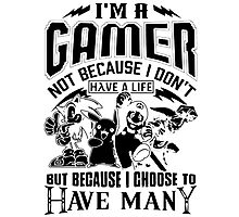 Gamer Have Many Photographic Print