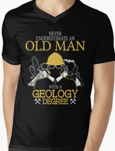 Never Underestimate An Old Man With A Geology Degree Mens V-Neck T-Shirt