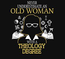 Never Underestimate An Old Woman With A Theology Degree Women's Fitted V-Neck T-Shirt