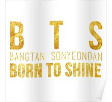 BTS - Born to Shine Poster