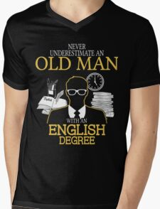 Never Underestimate An Old Man With An English Degree Mens V-Neck T-Shirt