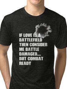 battle damaged Tri-blend T-Shirt