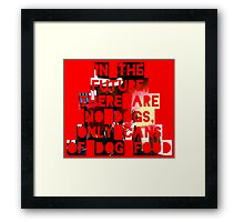 In The Future There Are No Dogs Framed Print