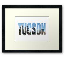 Tucson Framed Print