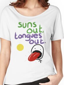 Sun's out, Tongues out Women's Relaxed Fit T-Shirt