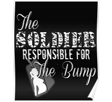 Soldier Responsible For The Bump Military Pregnant Dad To Be Army Marines Pregnancy New Baby Dog Tags Husband Wife Poster