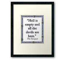 Hell Is Empty - Shakespeare Framed Print