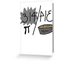 Pi or Pie? Greeting Card