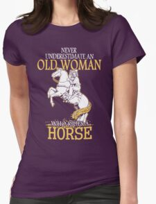 Never Underestimate An Old Woman Who Rides A Horse T-Shirt