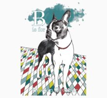 B is for Boston Terrier I Baby Tee
