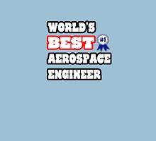 World's Best Aerospace Engineer Unisex T-Shirt