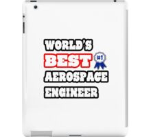 World's Best Aerospace Engineer iPad Case/Skin