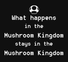 What happens in the Mushroom Kingdom... Kids Tee