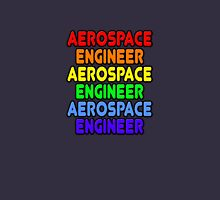 Rainbow Aerospace Engineer Unisex T-Shirt