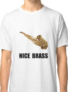 Nice Brass Saxophone Classic T-Shirt