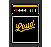 Loud and Proud Amp Photographic Print