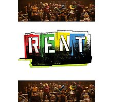 RENT the musical! Photographic Print
