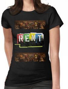 RENT the musical! Womens Fitted T-Shirt