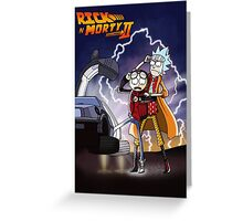 Rick And Morty Back To The Future Mash-Up Greeting Card