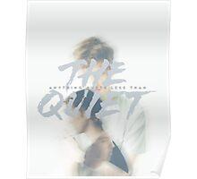 The Quiet Poster