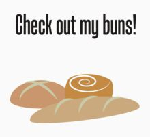 Check Out My Buns! by Ian M.