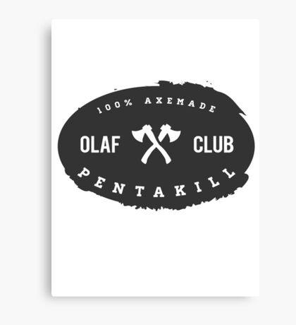 OLAF Club Pentakill Canvas Print