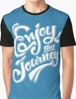 Enjoy the Journey - Motivational Quote Lettering Design Graphic T-Shirt
