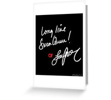 Long live Swan Queen! (2.0) Greeting Card