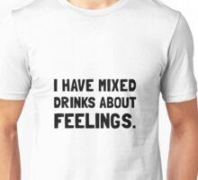 Mixed Drinks Feelings Unisex T-Shirt