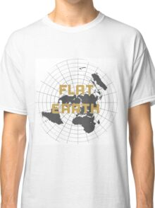 The earth is flat get over it,  Classic T-Shirt