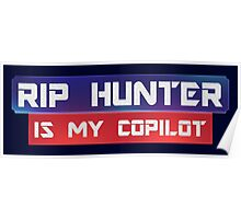 Rip Hunter Is My Co-Pilot Poster