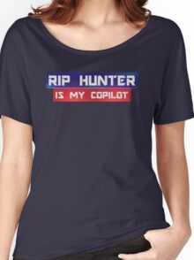 Rip Hunter Is My Co-Pilot Women's Relaxed Fit T-Shirt