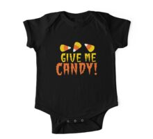 GIVE ME CANDY! with cute candy corn for Halloween! One Piece - Short Sleeve